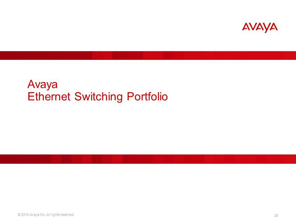 Avaya Ethernet Switching Portfolio