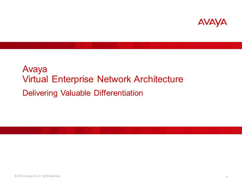 Avaya Virtual Enterprise Network Architecture