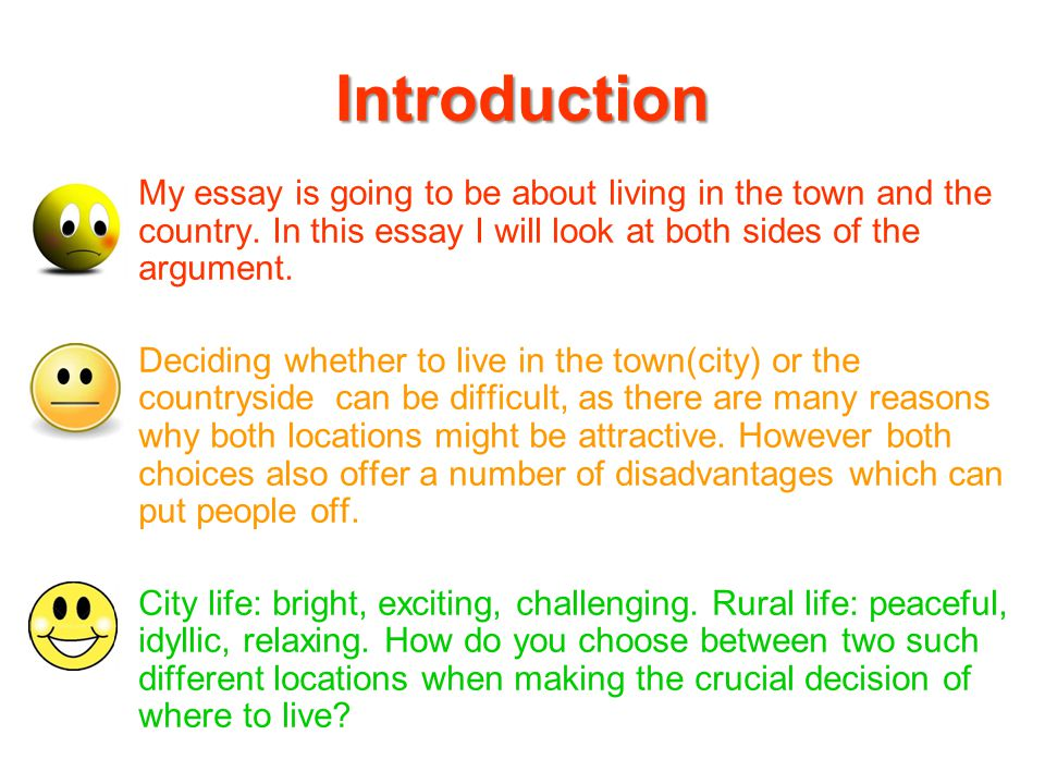 discursive writing ppt video online  introduction my essay is going to be about living in the town and the country