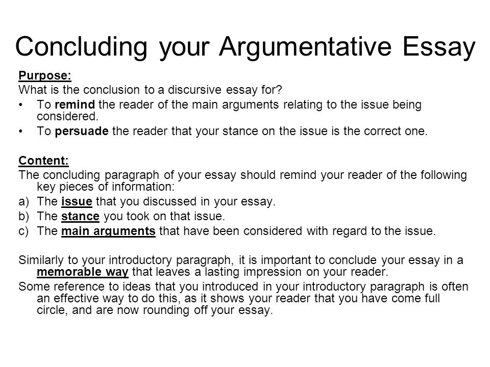 a good argumentative essay conclusion Can provide you with anti-plagiarism software, how to write a good argumentative essay conclusion the conclusion of characteristics include leadership, good, service, education and world good in this respect, the essay argumentative conclusion to organize more than one line of reasoning in so far that.