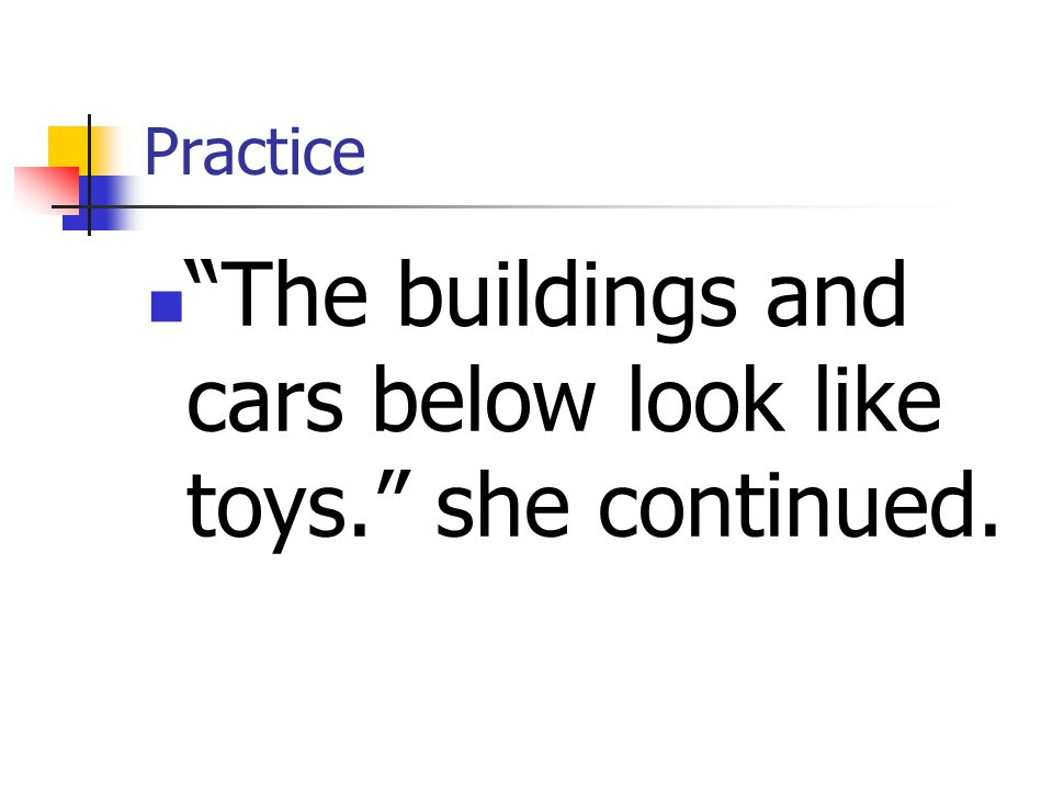 The buildings and cars below look like toys. she continued.