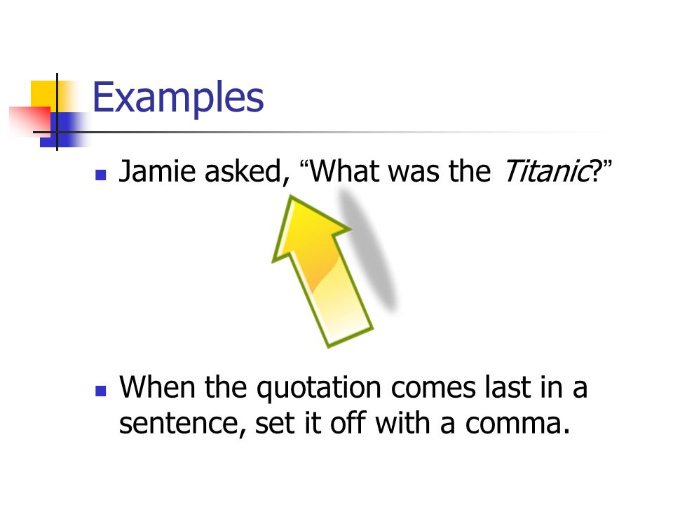 Examples Jamie asked, What was the Titanic