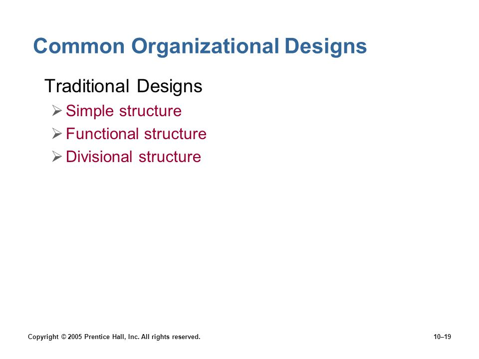 Common Organizational Designs