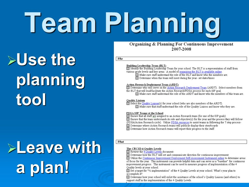 Team Planning Use the planning tool Leave with a plan!