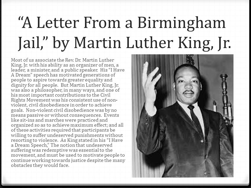 the letter from birmingham jail by dr martin luther king jr Alabama clergymen's letter to dr martin luther king  birmingham, alabama letter from birmingham city jail - dr martin luther king, jr april 16.
