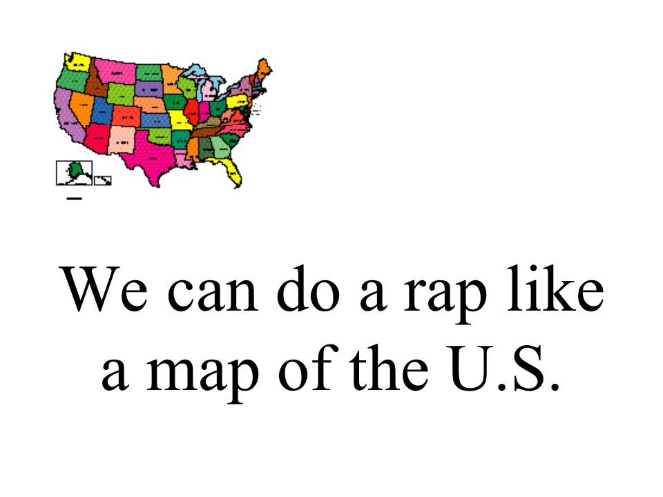 Rap Of The States Ppt Video Online Download - Rap of the map of the us