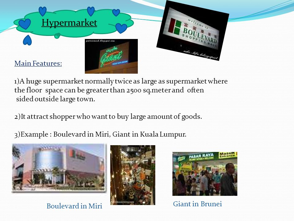 Hypermarket Main Features: