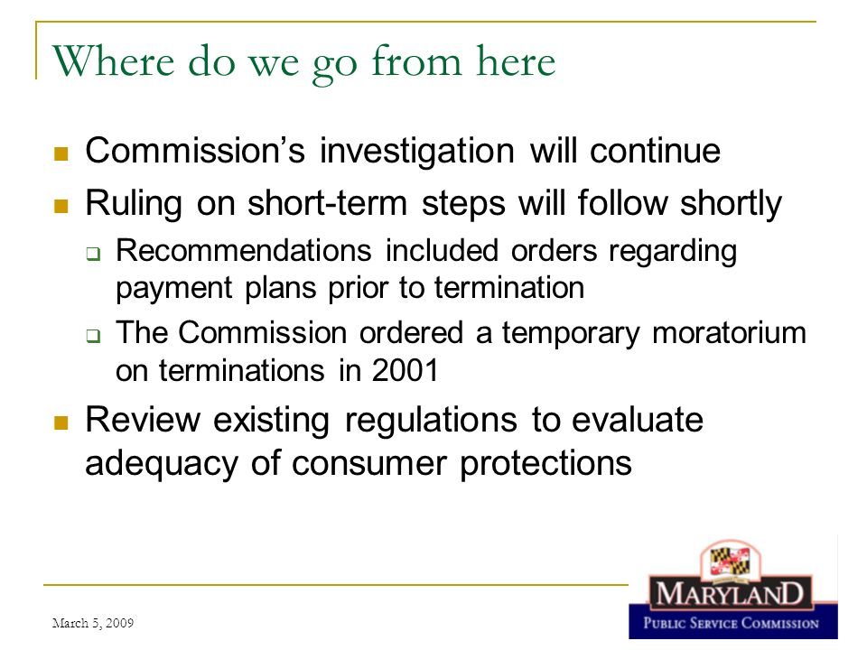 Where do we go from here Commission's investigation will continue