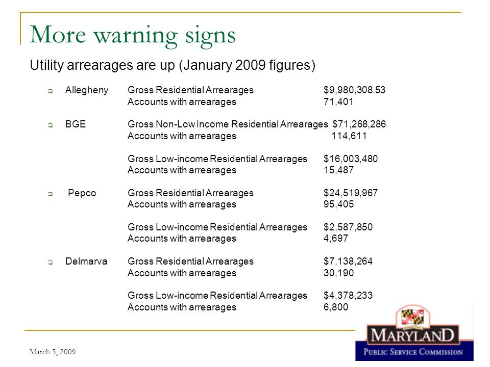 More warning signs Utility arrearages are up (January 2009 figures)