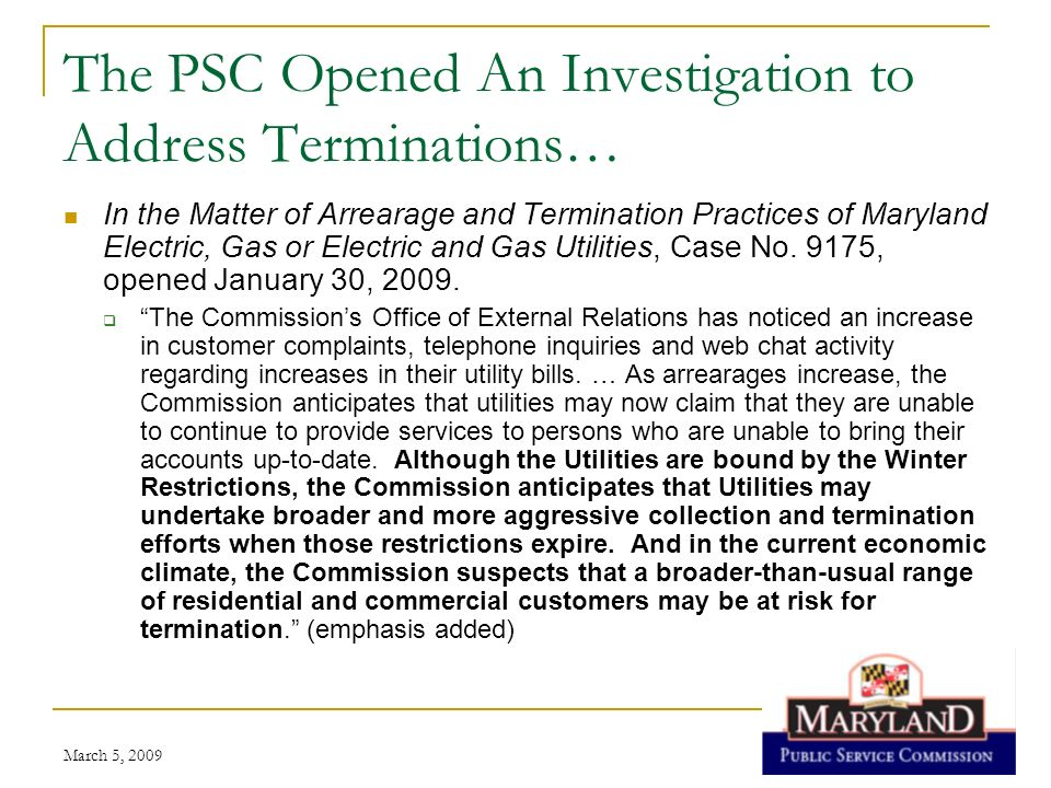 The PSC Opened An Investigation to Address Terminations…