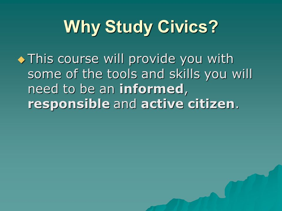 Why Study Civics.