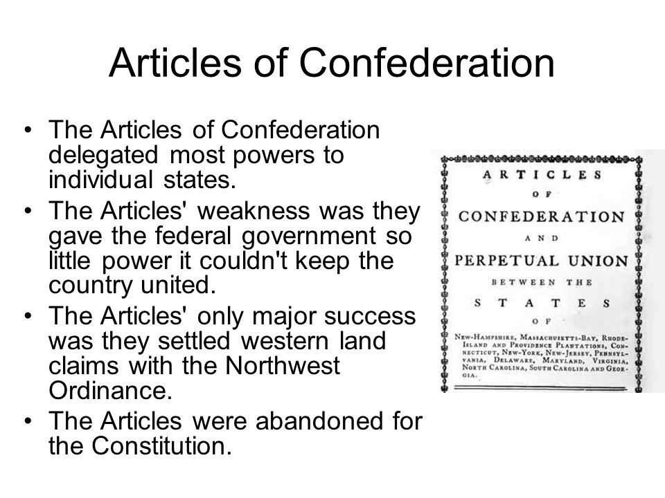 the articles of the confederation and the constitution The articles of confederation, formally the articles of confederation and perpetual union, was an agreement among the 13 original states of the united states of america that served as its.