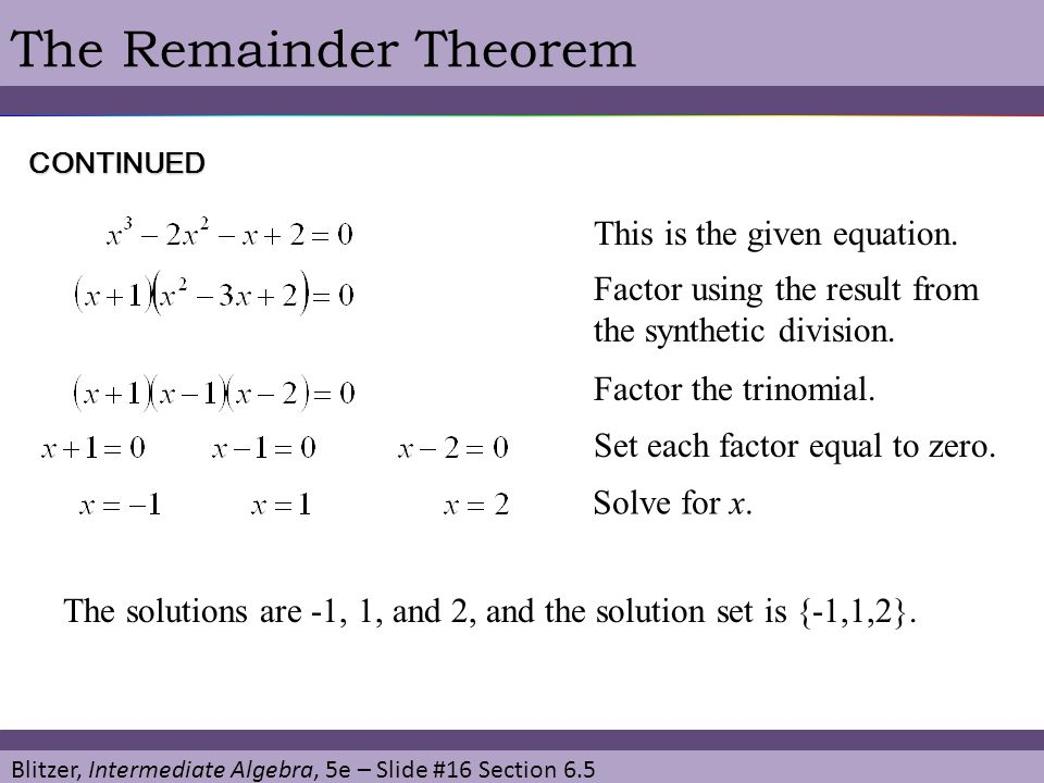 The Remainder Theorem This is the given equation.