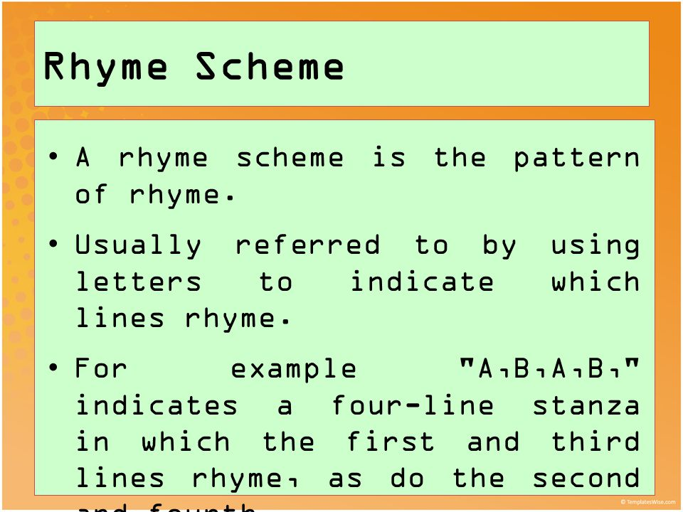 a rhyme scheme pattern of rhyme A rhyme scheme is the pattern of rhyming lines in a poem history in many languages, including modern european languages and arabic.