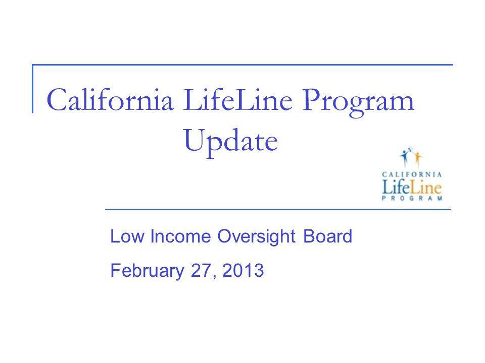 California LifeLine Program Update - ppt download