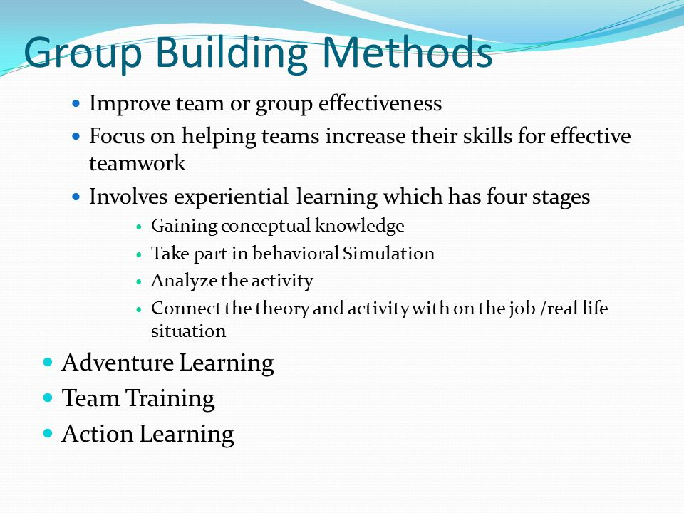 Group Building Methods