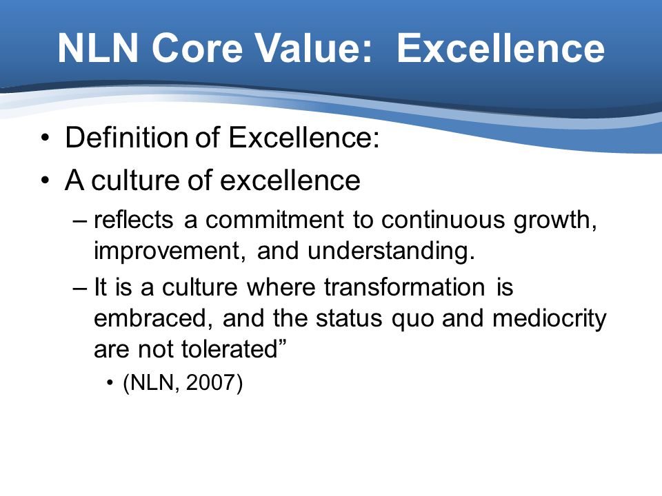 NLN Core Value: Excellence