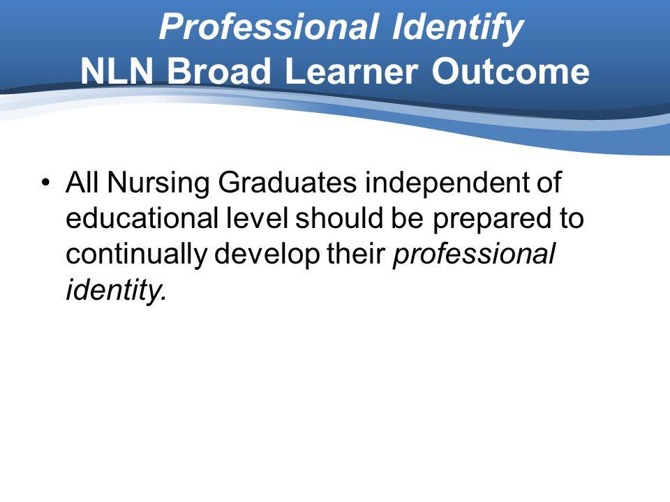 Professional Identify NLN Broad Learner Outcome