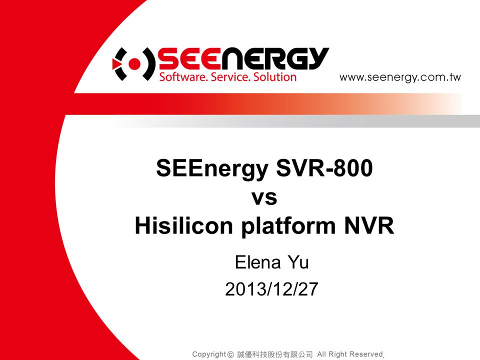 SEEnergy SVR-800 vs Hisilicon platform NVR