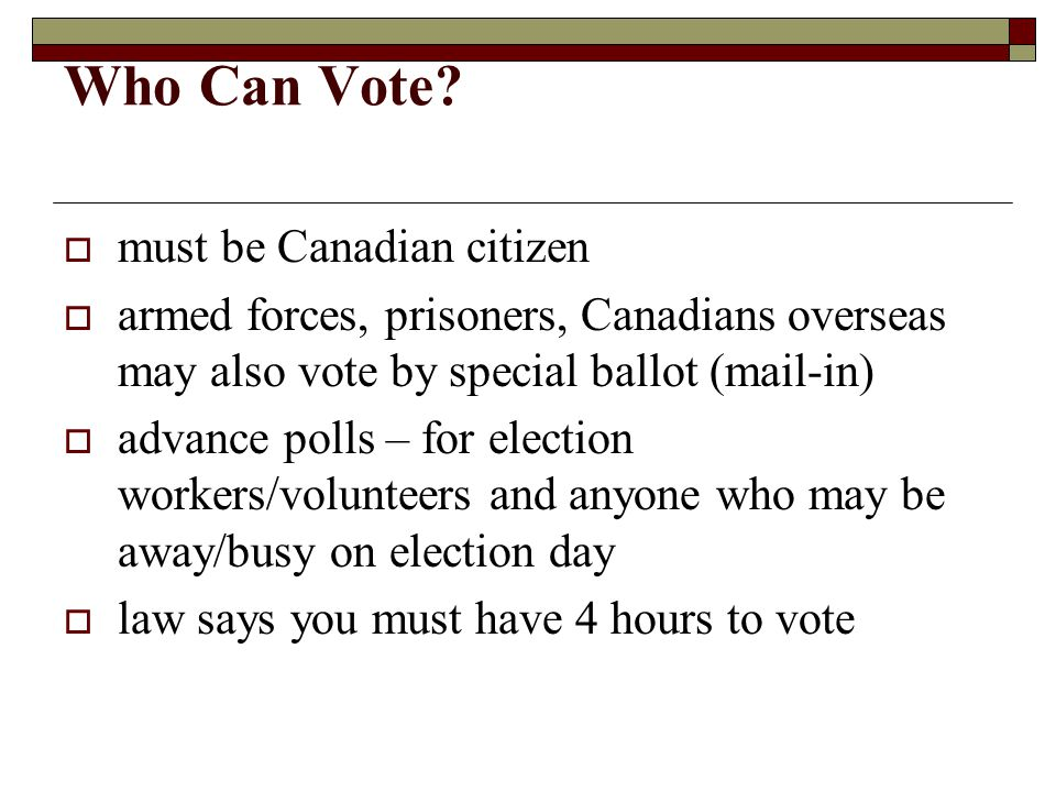 Who Can Vote must be Canadian citizen