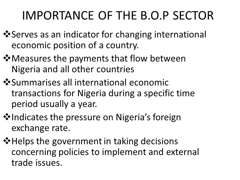 IMPORTANCE OF THE B.O.P SECTOR