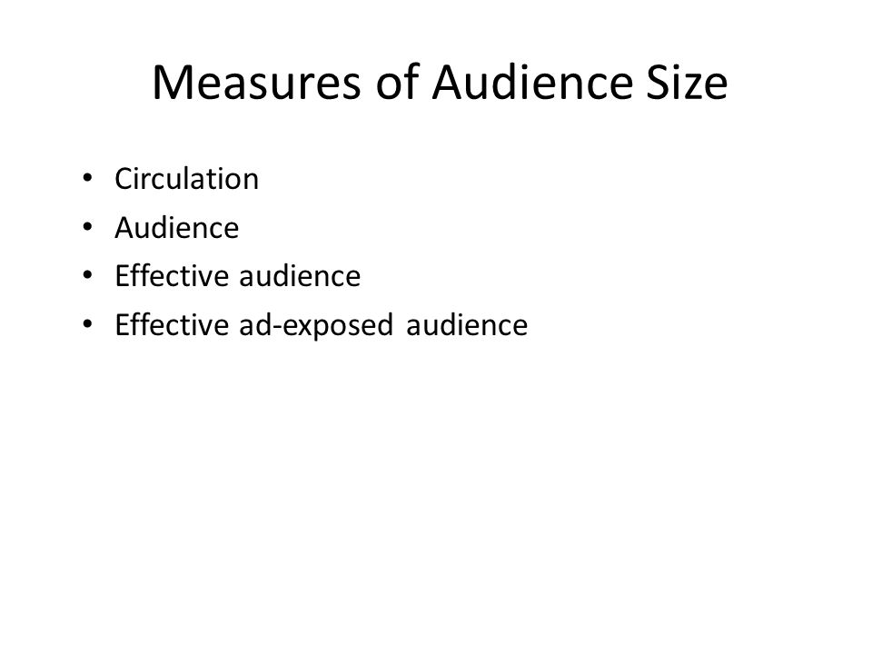 Measures of Audience Size