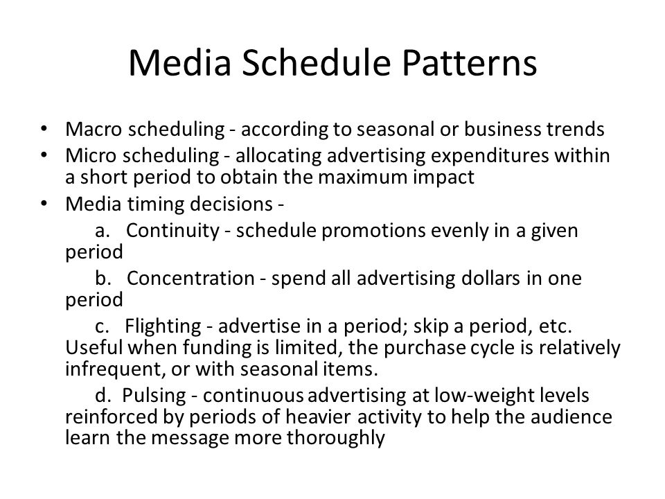 Media Schedule Patterns