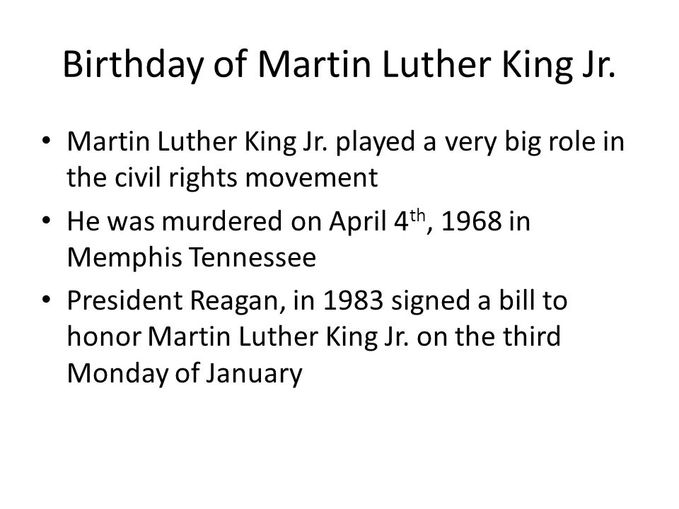Birthday of Martin Luther King Jr.