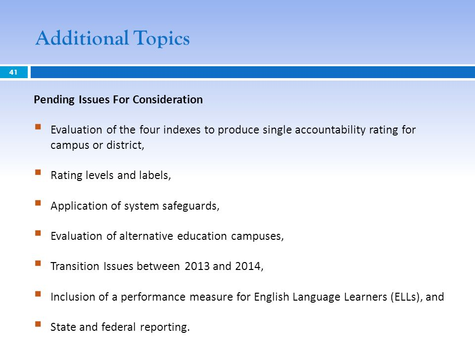 Additional Topics Pending Issues For Consideration