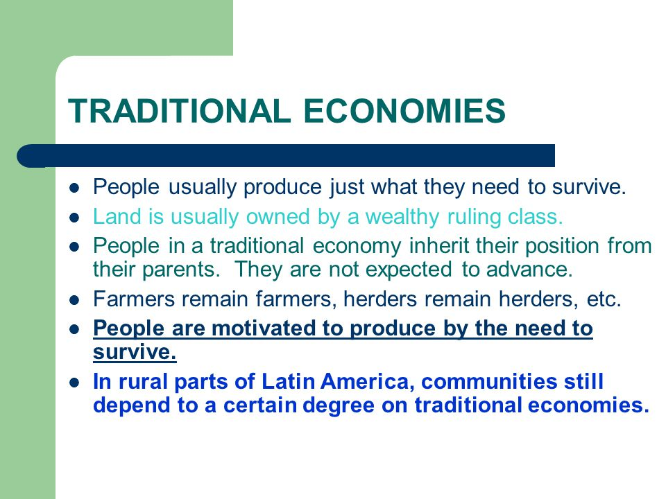 how to produce in a traditional economy