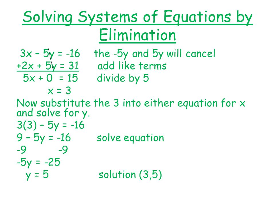 solving systems of equations by elimination ppt download. Black Bedroom Furniture Sets. Home Design Ideas