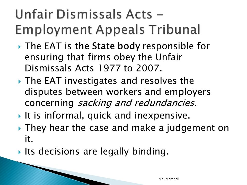 unfair dismissal act 1977 2007 In certain situations, you may be able to take legal action if you're dismissed unfair dismissal your dismissal could be unfair if your employer doesn't.
