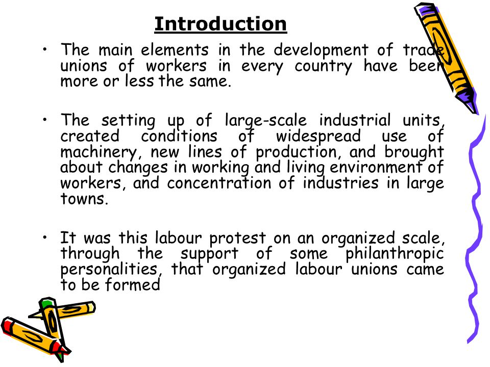 An introduction to the history and evolution of trade unions