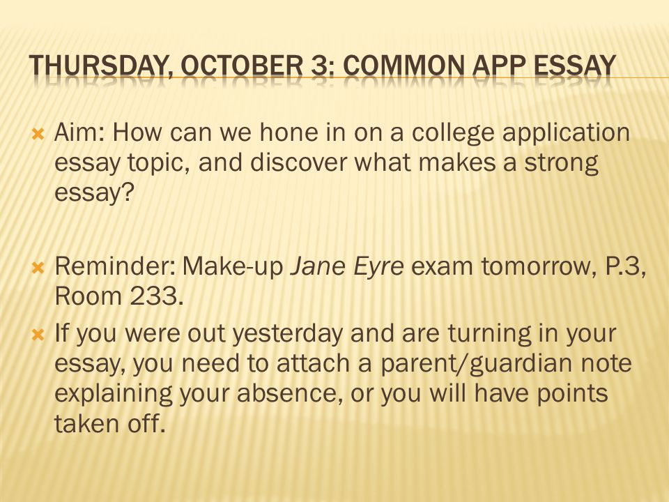 the college application essay unit ppt video online  thursday 3 common app essay