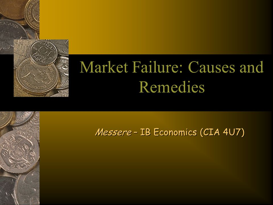 causes of market failure The resource contextually considers three causes of market failure externalities focuses on market failure of over and under consumption and production public goods considers the characteristics public and private goods, quasi goods and the free rider p.
