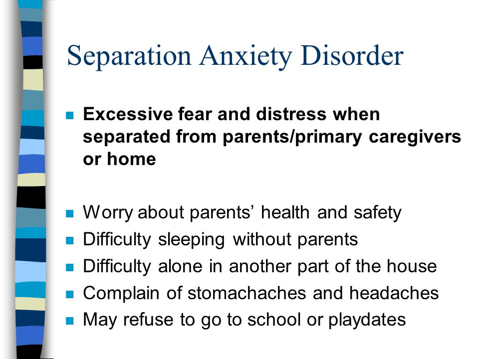 separation anxiety disorder essay To ascertain the extent to which childhood separation anxiety disorder (sad) confers risk for the development of psychopathology during young adulthood (ages 19–30) because sad creates a major vulnerability for mental disorders during young adulthood, clinicians should be sensitive to the.