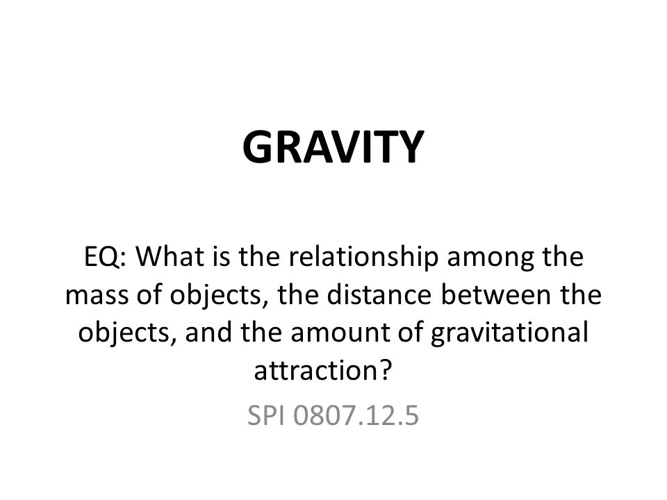 what is the relationship between mass distance and gravity