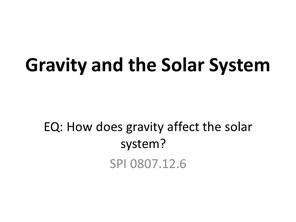 Gravity Eq What Is The Relationship Among The Mass Of