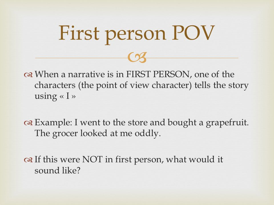 Narrative essay using first person
