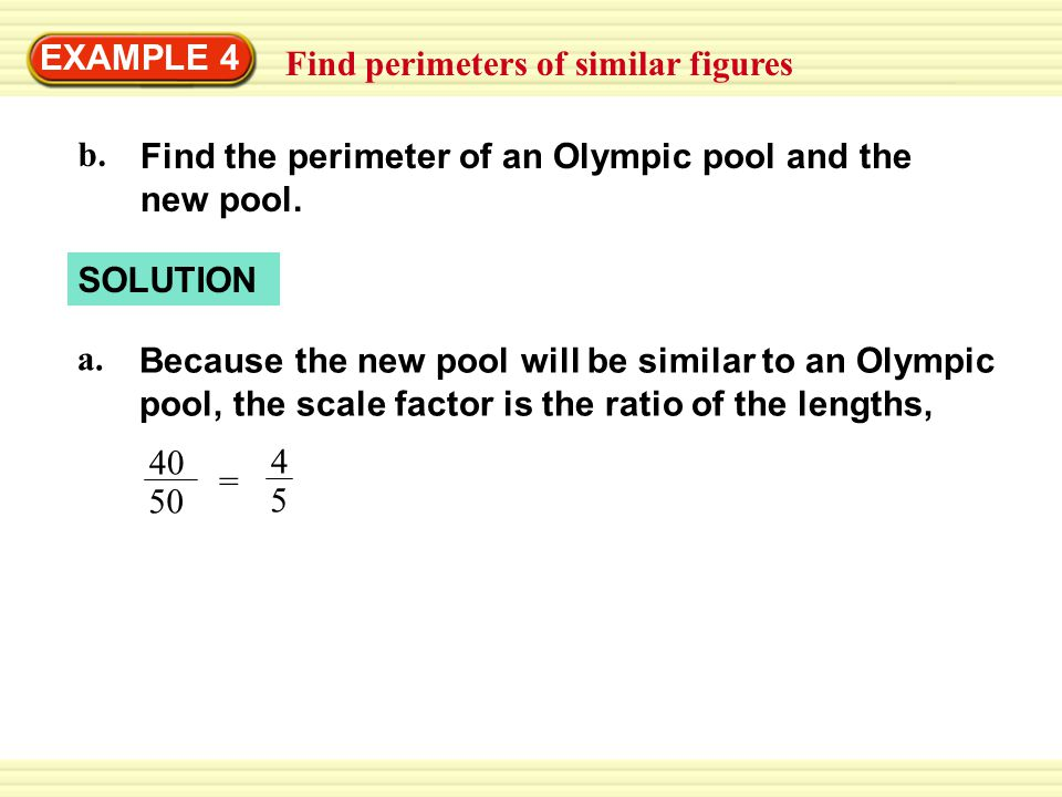Example 4 find perimeters of similar figures swimming ppt download example 4 find perimeters of similar figures find the perimeter of an olympic pool and ccuart Images