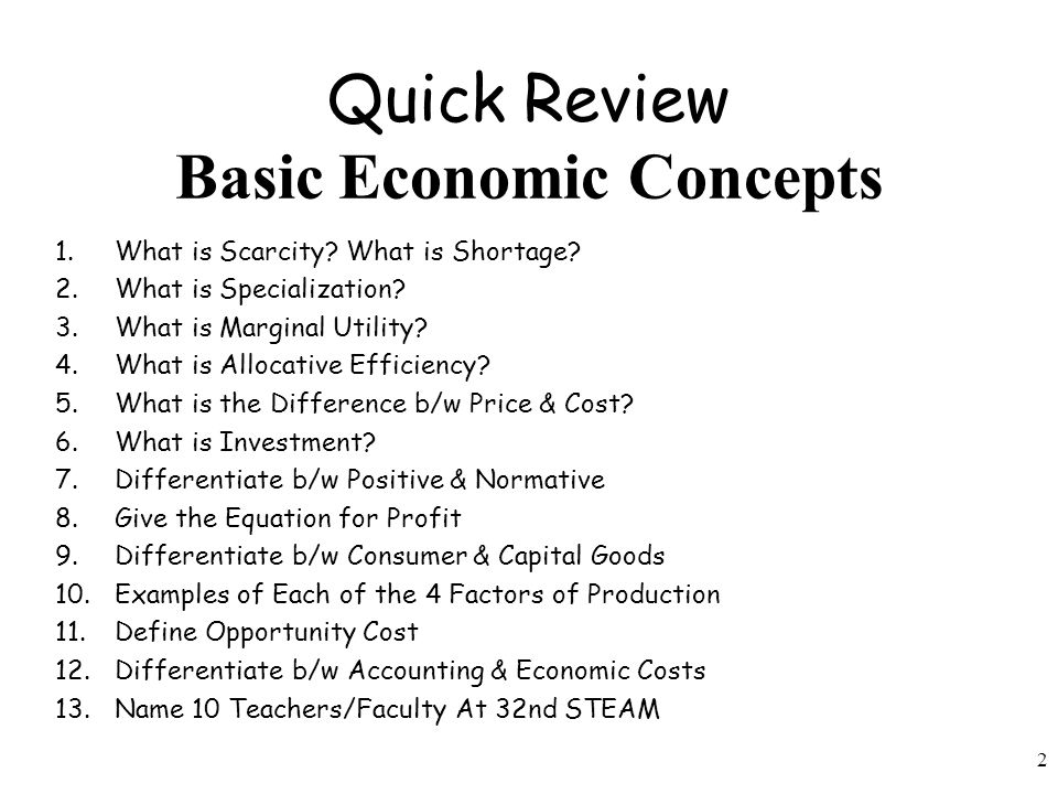 Quick Review Basic Economic Concepts
