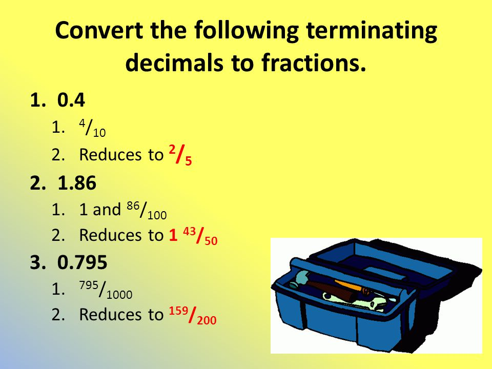Convert the following terminating decimals to fractions.