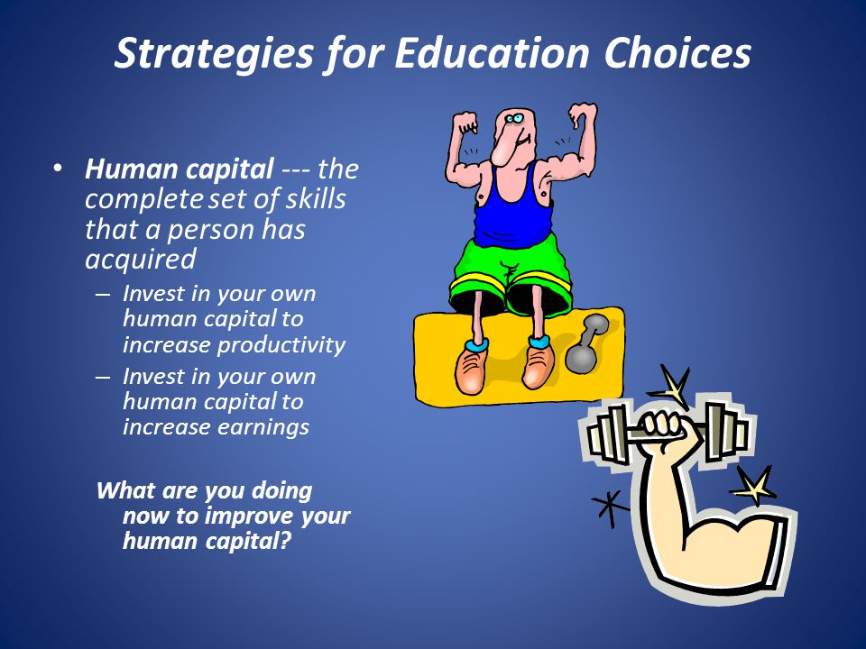 Strategies for Education Choices
