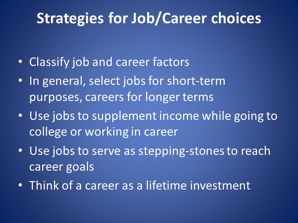 Strategies for Job/Career choices