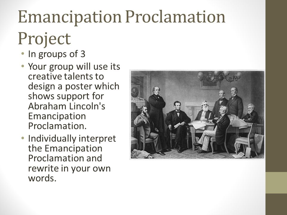 lincolns emancipation proclamation January 1 is one of the most noteworthy days in american history, marking president abraham lincoln's decision to issue the emancipation proclamation.