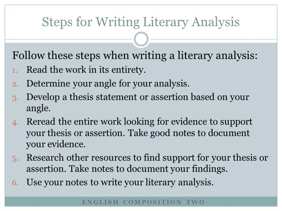 Steps for Writing Literary Analysis
