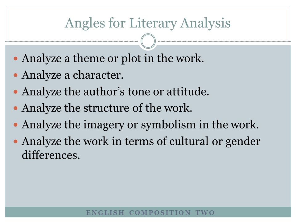 Angles for Literary Analysis
