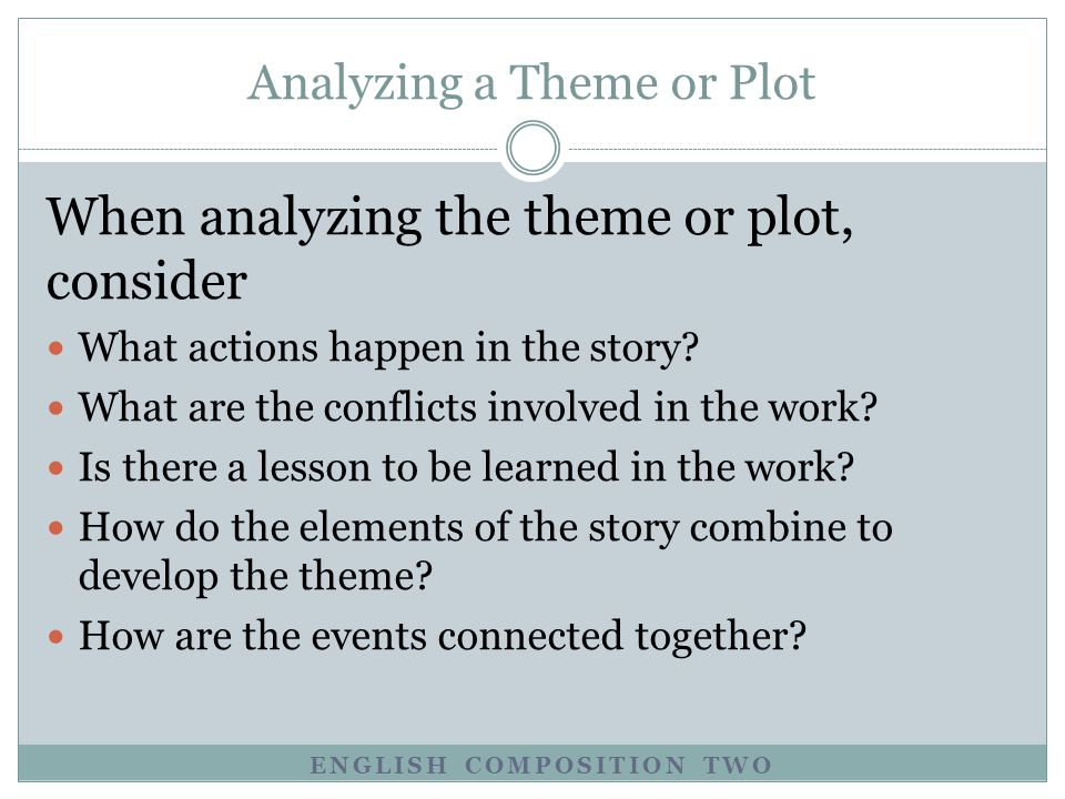 Analyzing a Theme or Plot