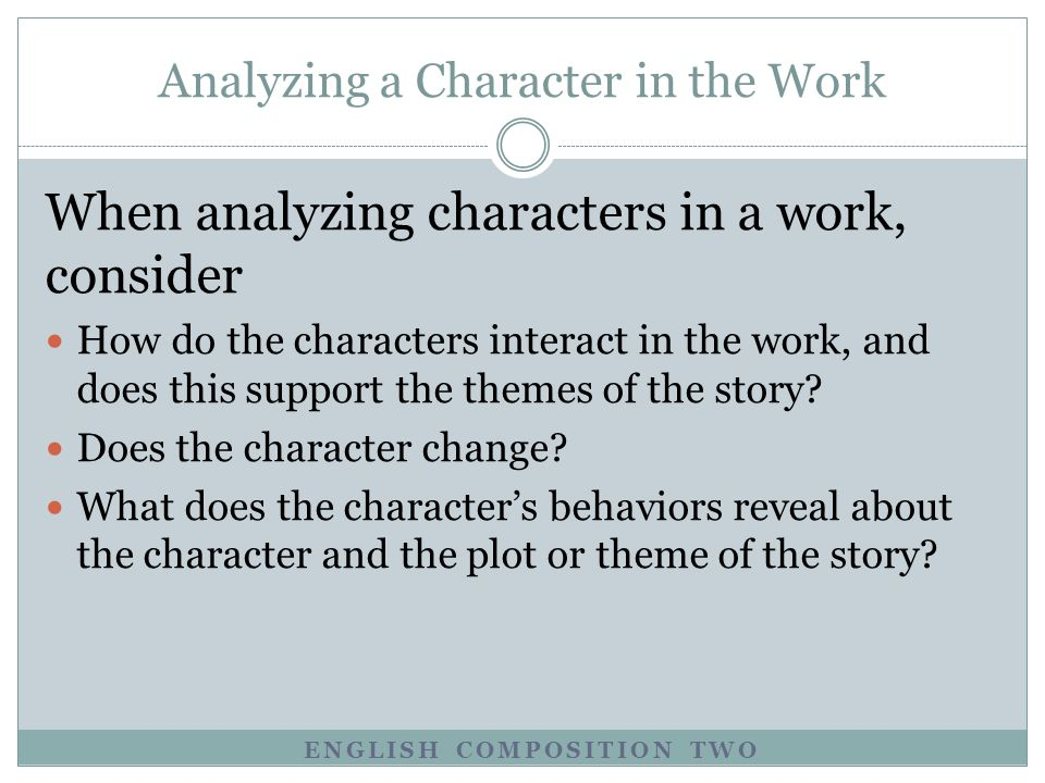 Analyzing a Character in the Work