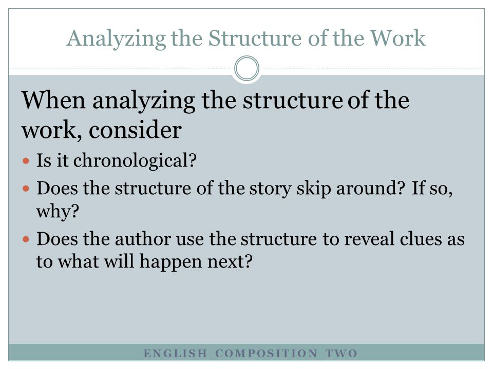 Analyzing the Structure of the Work